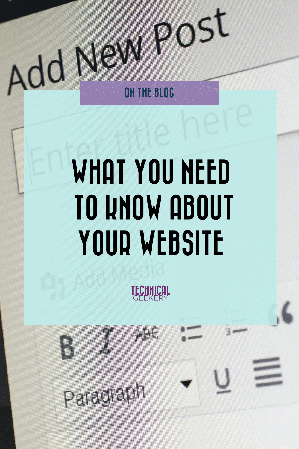What You Need to Know About Your Website