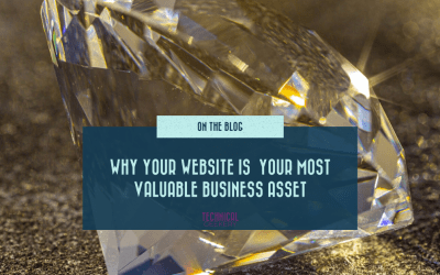 Why Your Website is  Your Most Valuable Business Asset